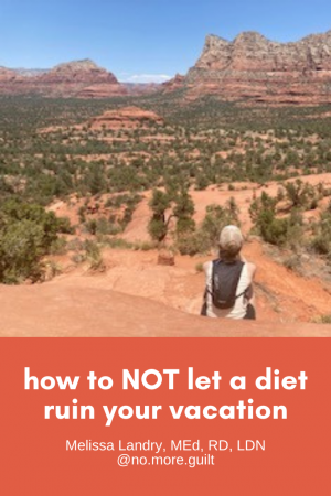 how to not let a diet ruin your vacation
