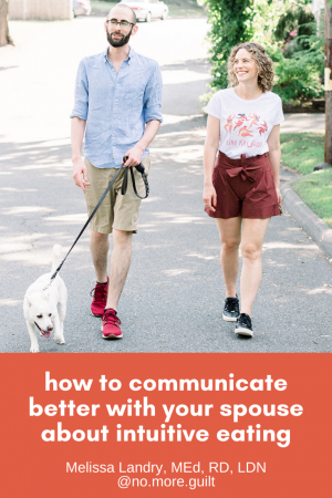 how to communicate better with your spouse about Intuitive Eating