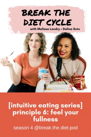 [intuitive eating series] principle 6: feel your fullness