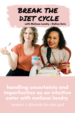 handling uncertainty and imperfection as an intuitive eater with melissa landry